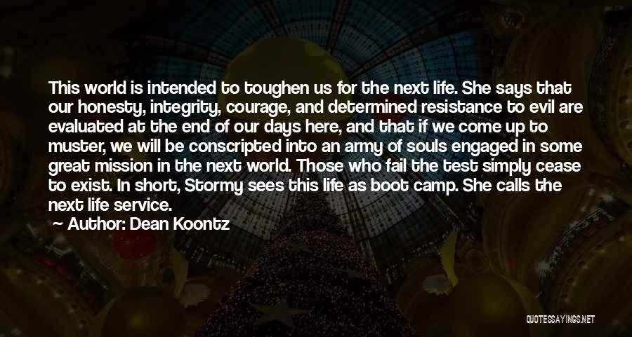 This Life Is Short Quotes By Dean Koontz