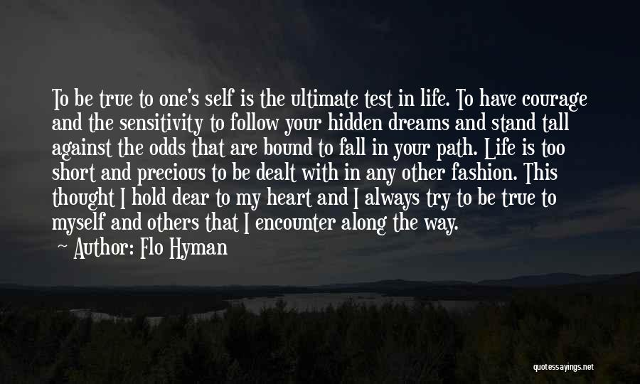 This Life Is Short Quotes By Flo Hyman