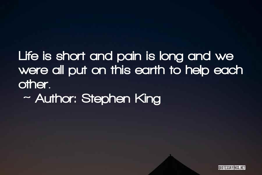 This Life Is Short Quotes By Stephen King