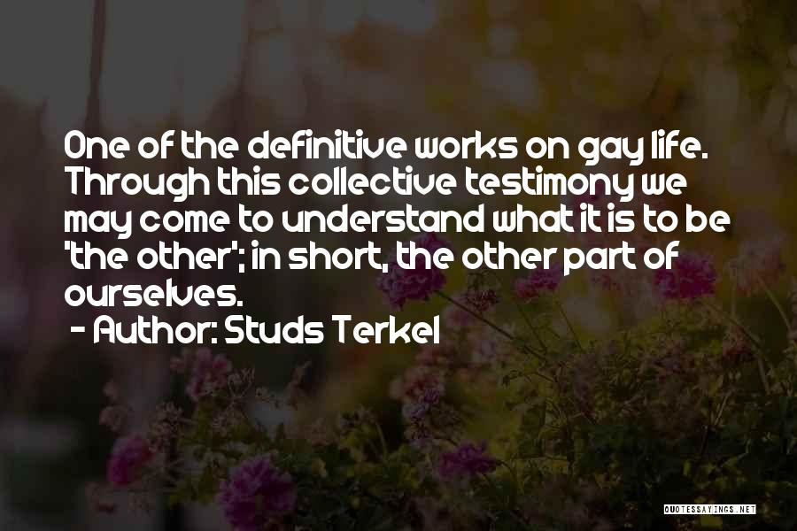 This Life Is Short Quotes By Studs Terkel