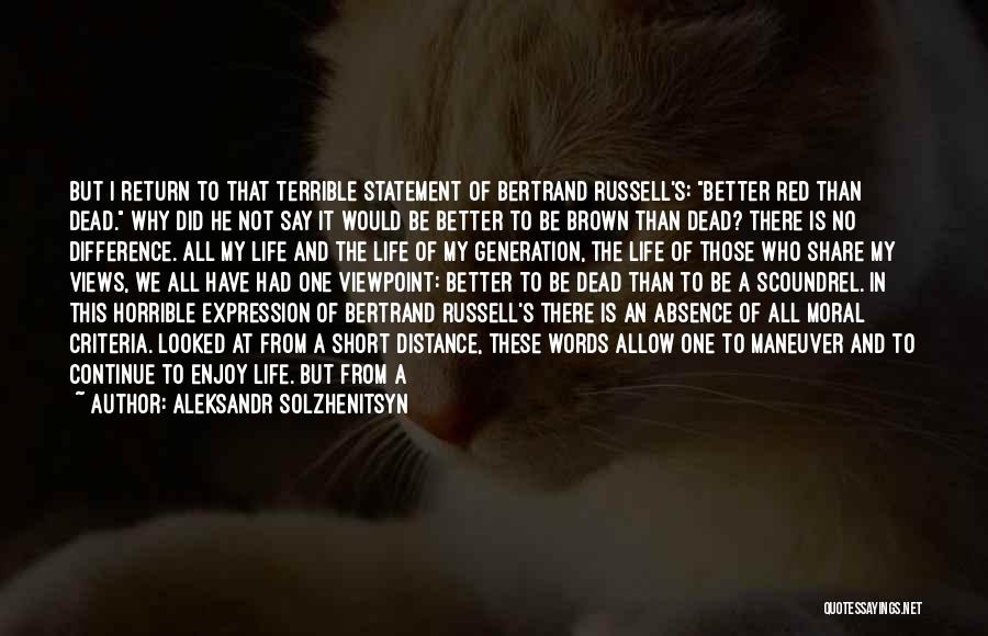 This Point In My Life Quotes By Aleksandr Solzhenitsyn