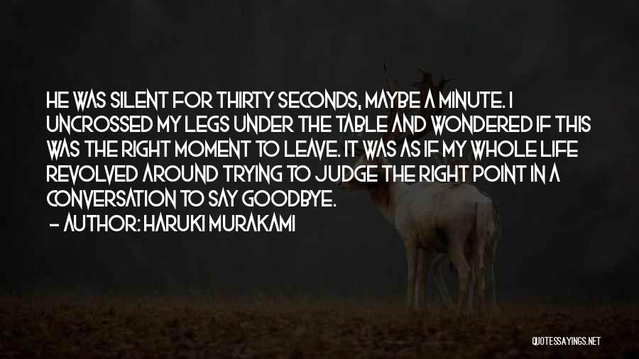 This Point In My Life Quotes By Haruki Murakami
