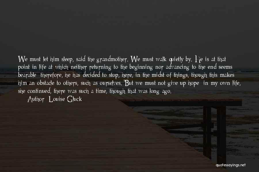 This Point In My Life Quotes By Louise Gluck