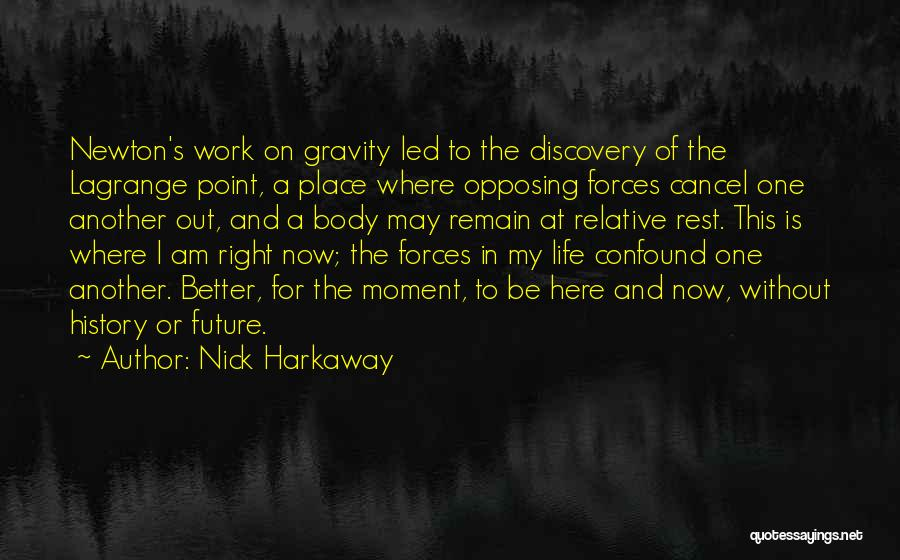 This Point In My Life Quotes By Nick Harkaway