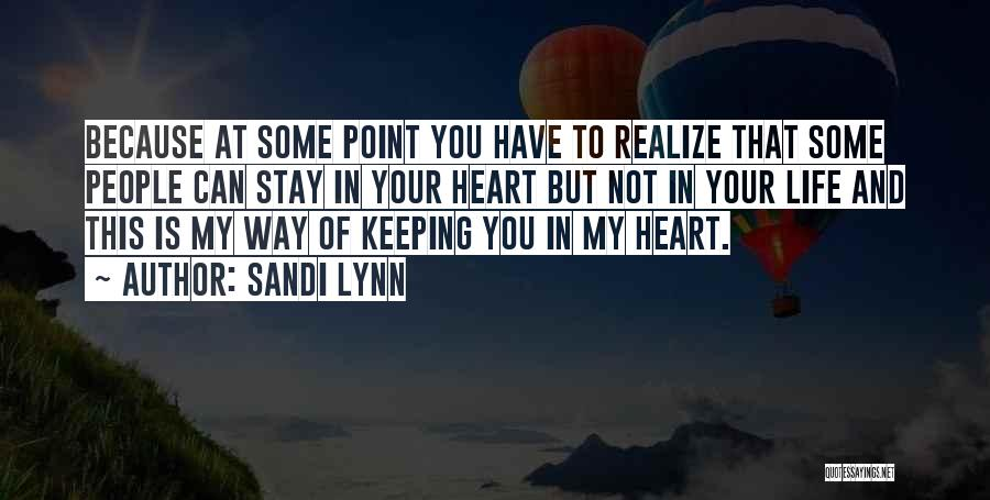 This Point In My Life Quotes By Sandi Lynn