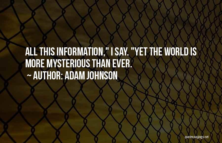 This World Quotes By Adam Johnson