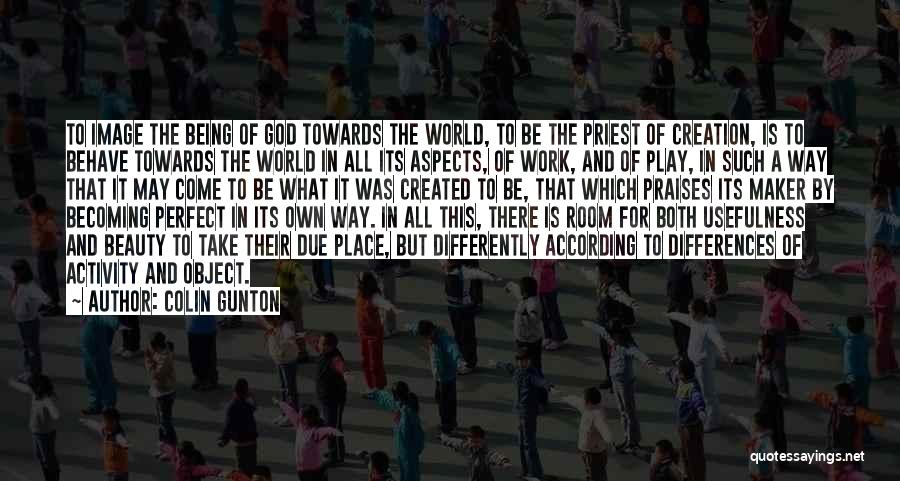 This World Quotes By Colin Gunton