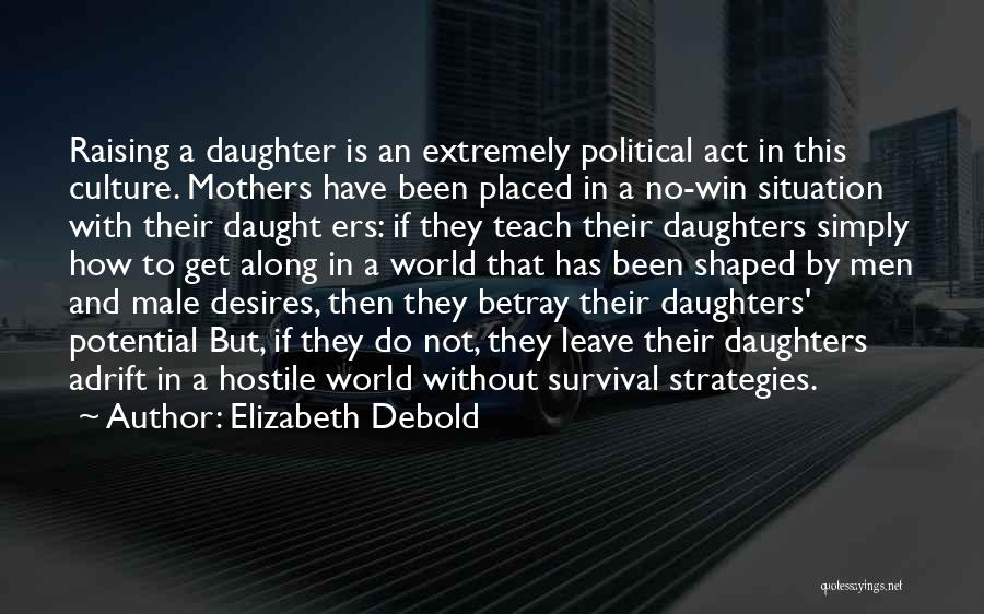 This World Quotes By Elizabeth Debold