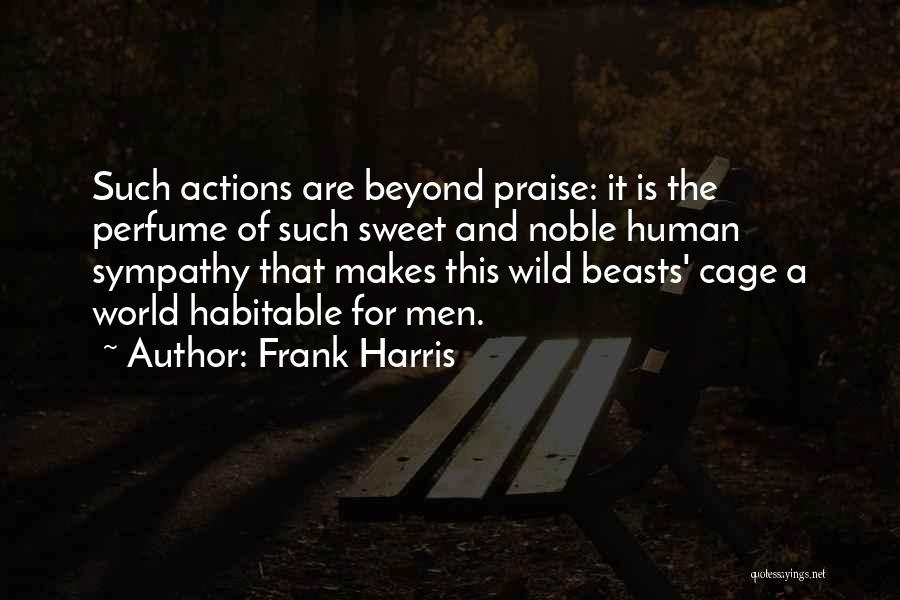 This World Quotes By Frank Harris