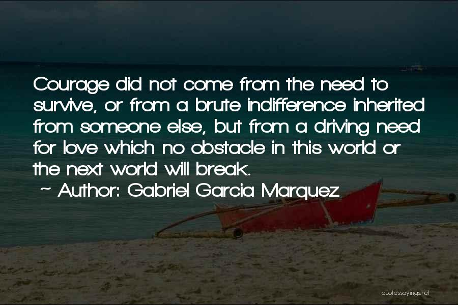 This World Quotes By Gabriel Garcia Marquez