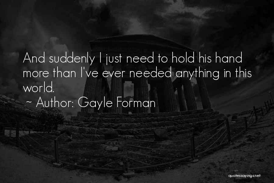 This World Quotes By Gayle Forman
