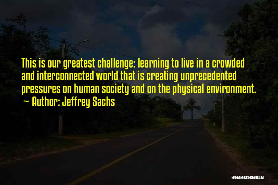 This World Quotes By Jeffrey Sachs