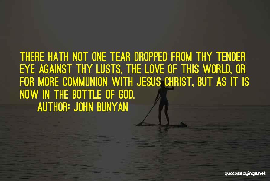 This World Quotes By John Bunyan