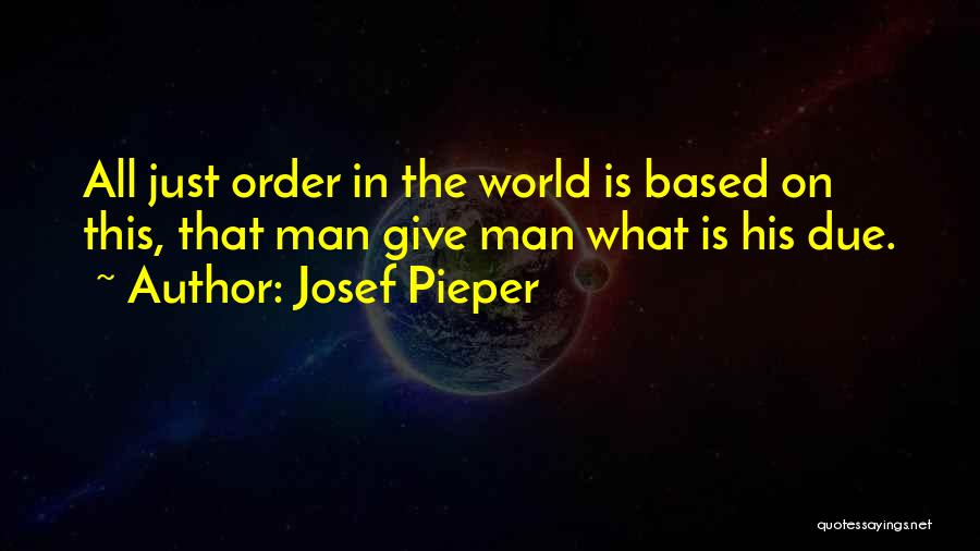 This World Quotes By Josef Pieper