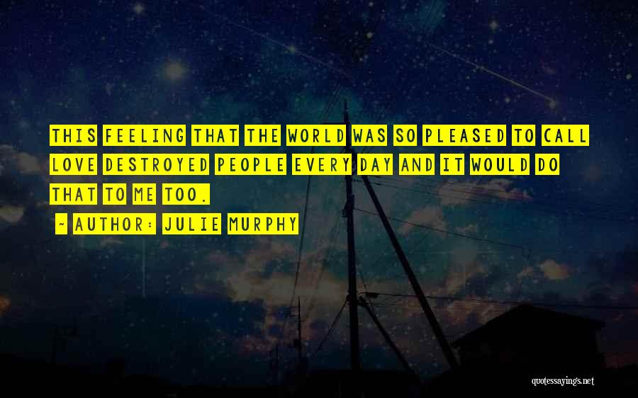 This World Quotes By Julie Murphy