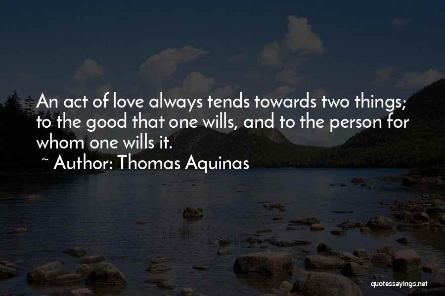 Thomas Aquinas Quotes 1145256