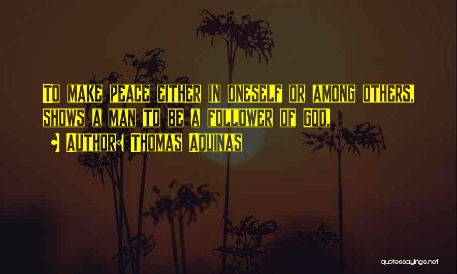 Thomas Aquinas Quotes 1159193