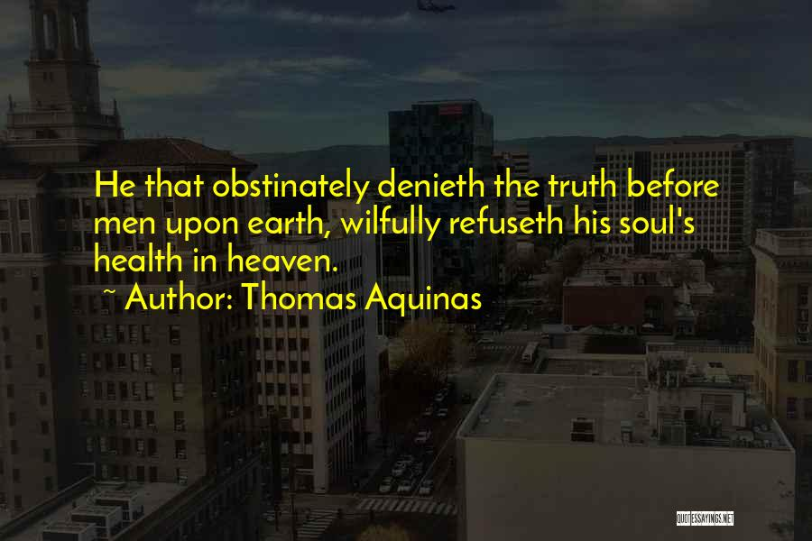 Thomas Aquinas Quotes 1430463