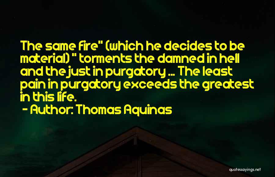 Thomas Aquinas Quotes 1472111