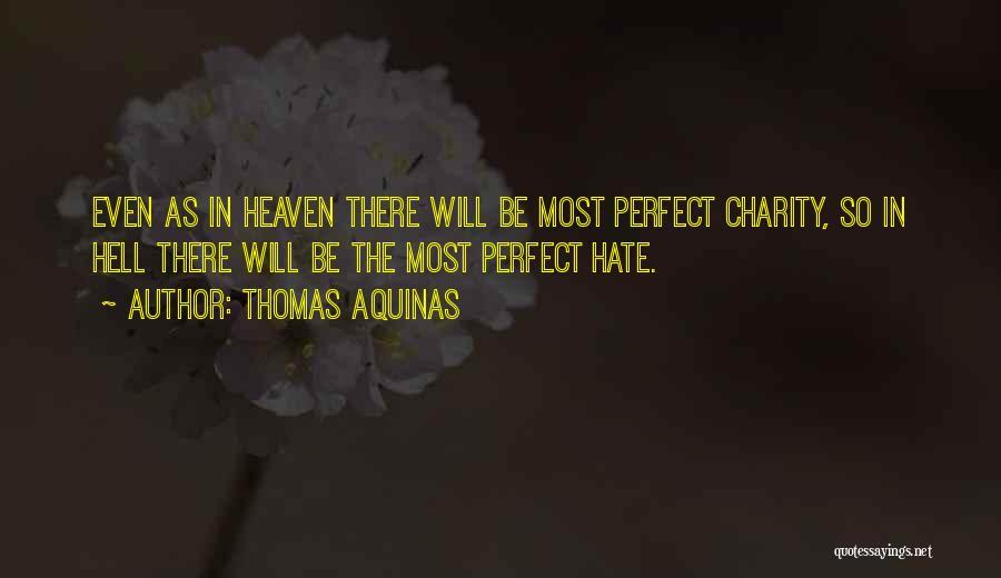 Thomas Aquinas Quotes 1572531