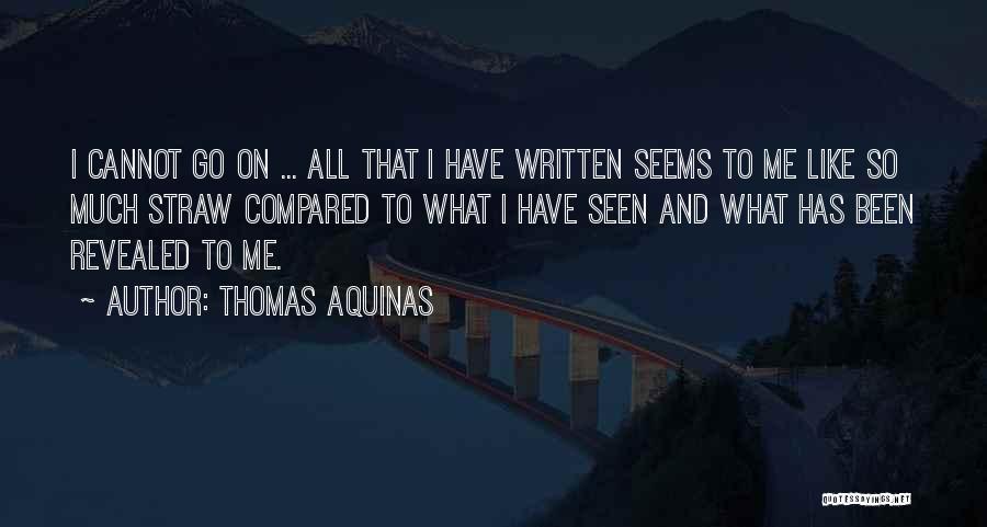 Thomas Aquinas Quotes 1619636