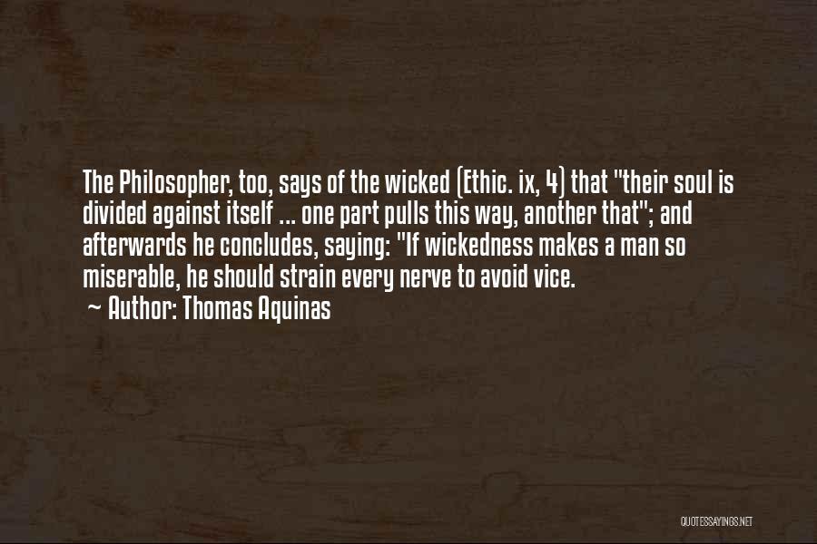 Thomas Aquinas Quotes 1670700