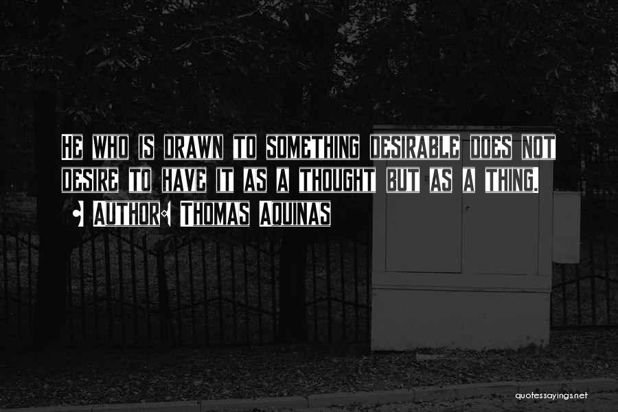 Thomas Aquinas Quotes 180690