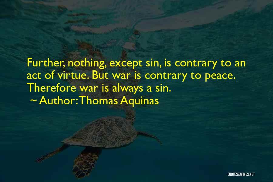 Thomas Aquinas Quotes 2156871