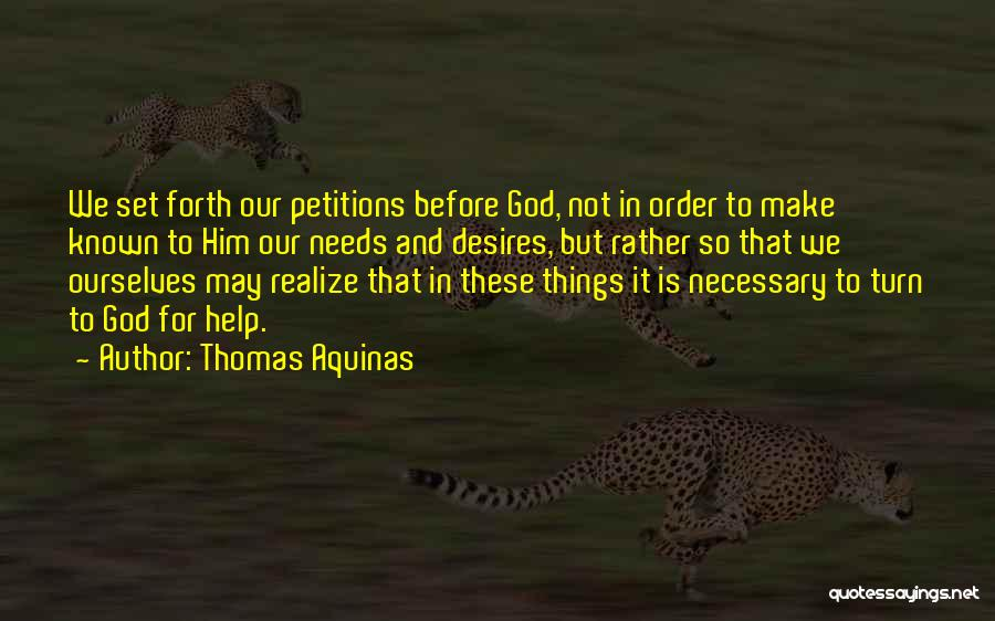 Thomas Aquinas Quotes 2269485