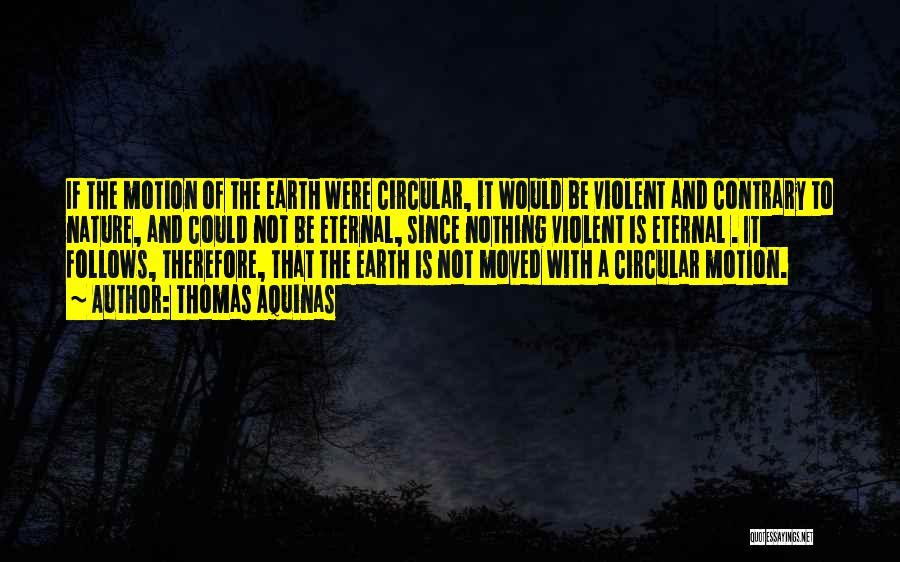 Thomas Aquinas Quotes 420091