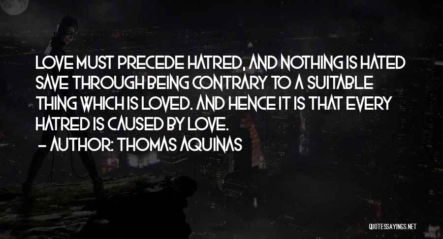 Thomas Aquinas Quotes 600946
