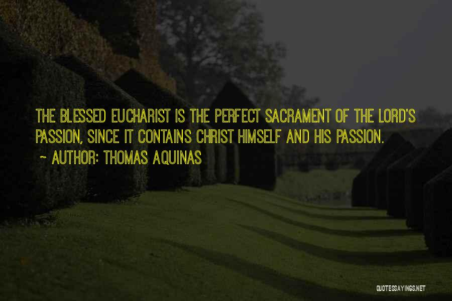 Thomas Aquinas Quotes 917597