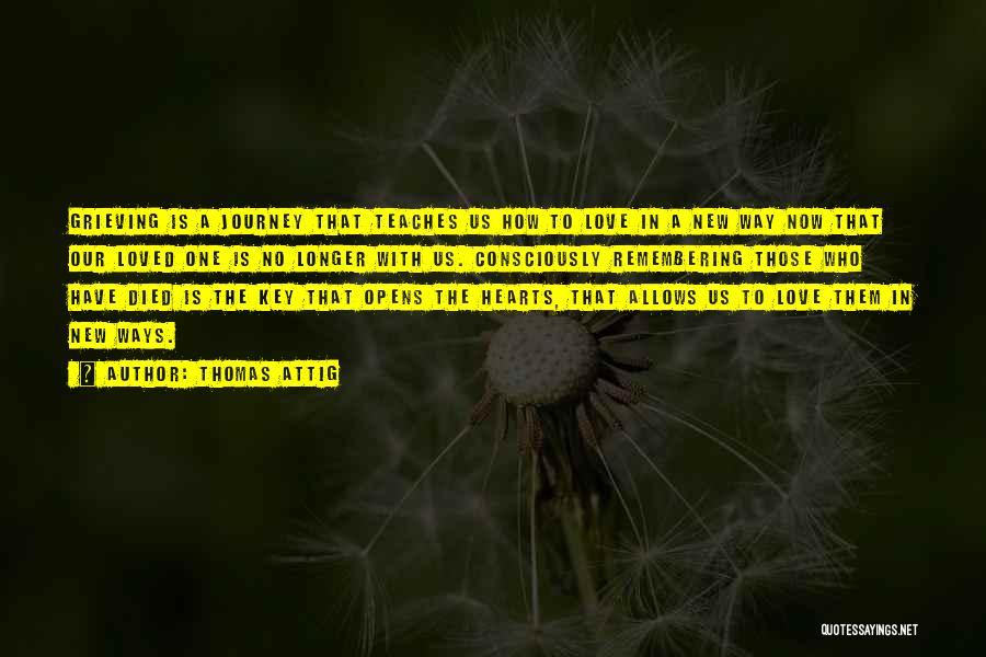 Thomas Attig Quotes 1777870