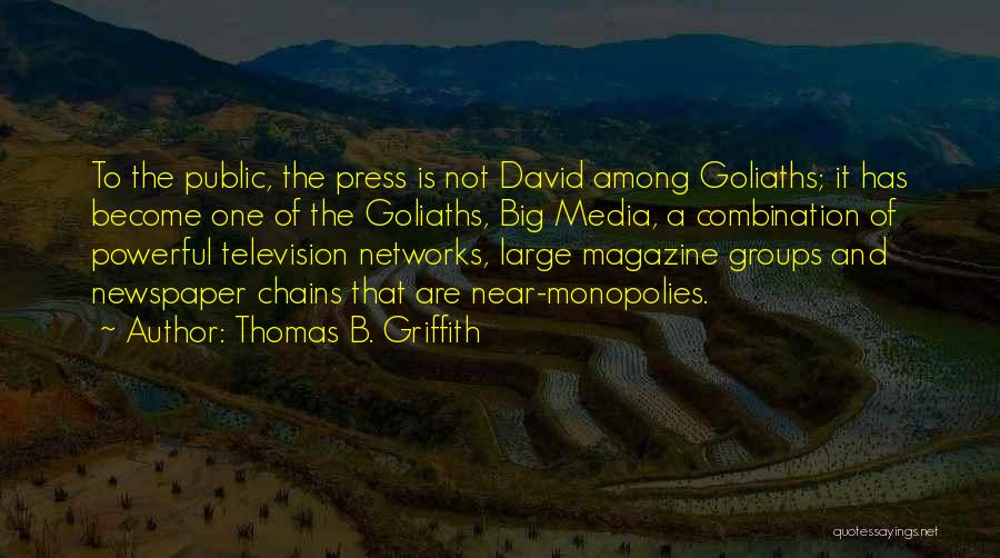 Thomas B. Griffith Quotes 2097039