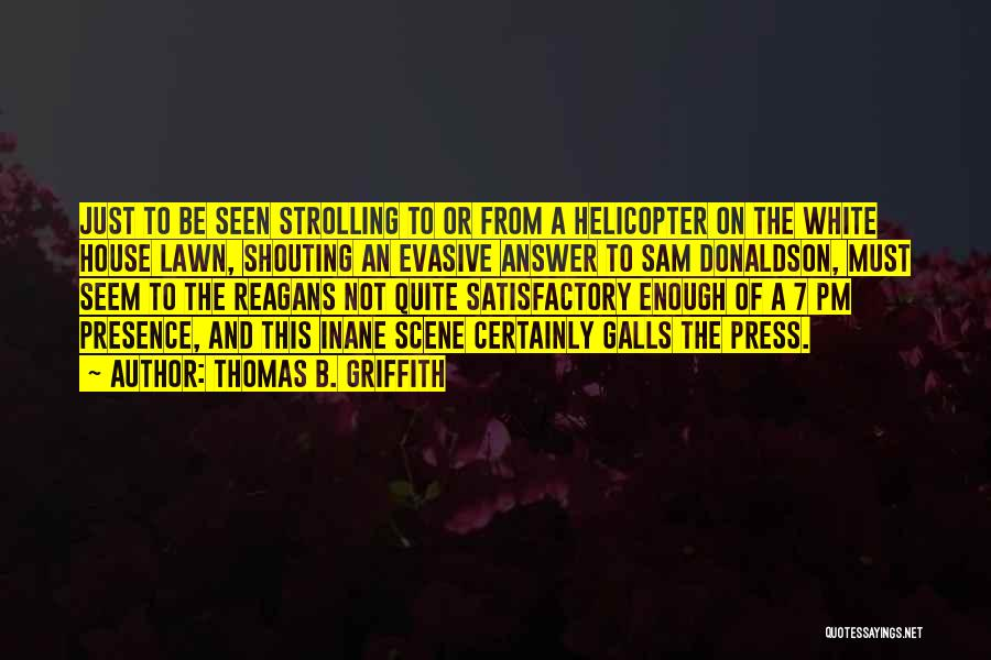 Thomas B. Griffith Quotes 97681