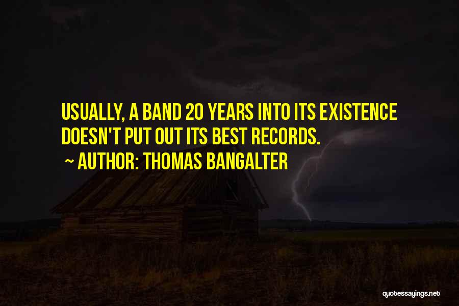 Thomas Bangalter Quotes 1390922