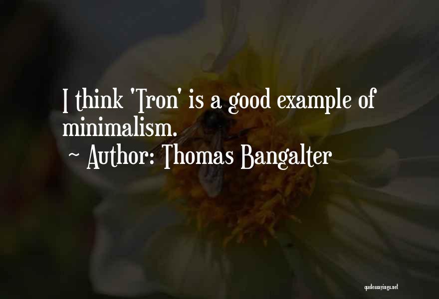 Thomas Bangalter Quotes 1408251