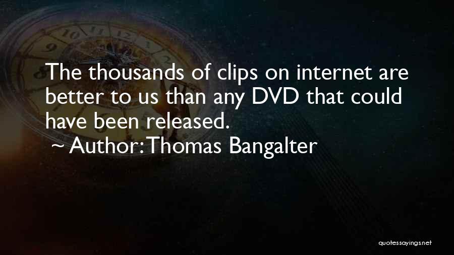 Thomas Bangalter Quotes 1422861