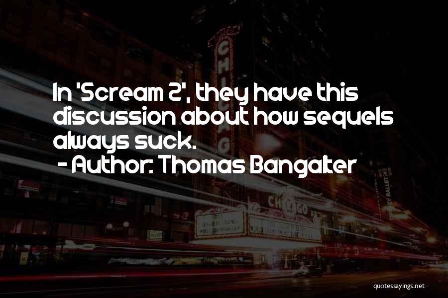 Thomas Bangalter Quotes 1447393
