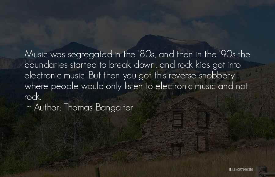 Thomas Bangalter Quotes 1553085