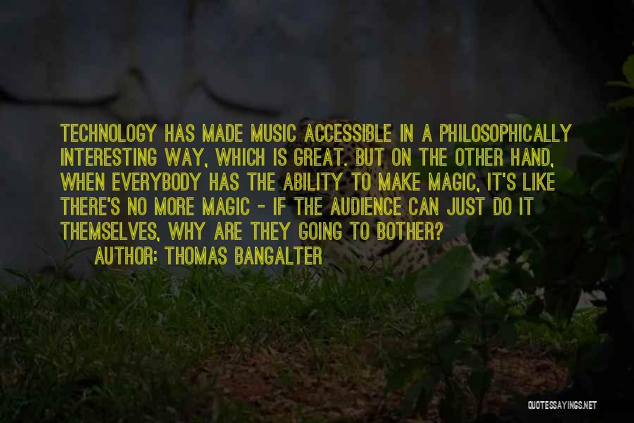 Thomas Bangalter Quotes 1619008