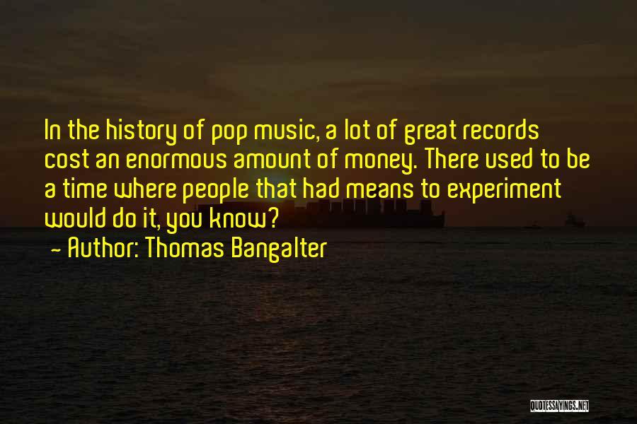 Thomas Bangalter Quotes 1644328