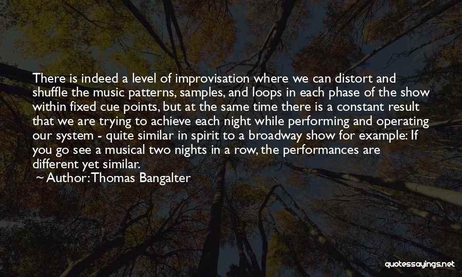 Thomas Bangalter Quotes 1735905
