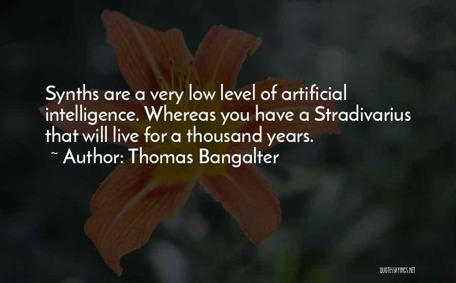 Thomas Bangalter Quotes 1886133