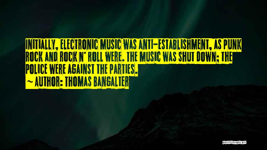 Thomas Bangalter Quotes 1977330