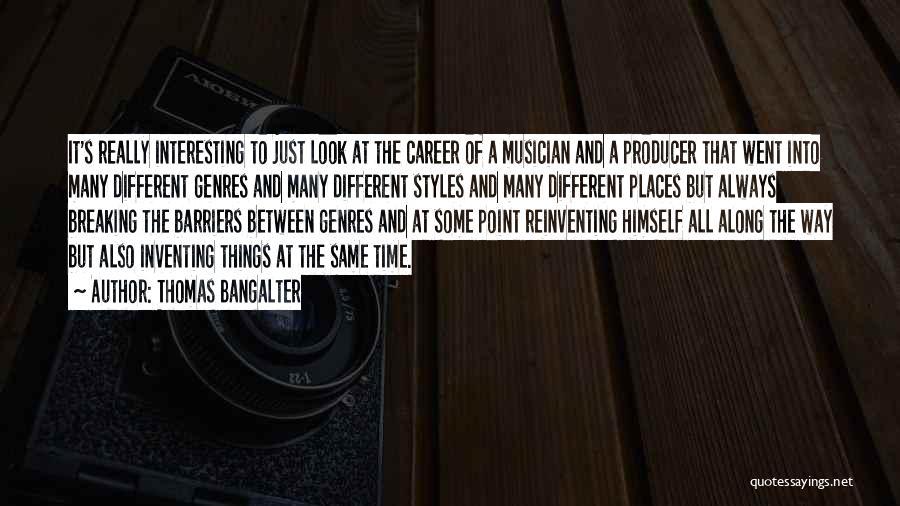 Thomas Bangalter Quotes 2248957