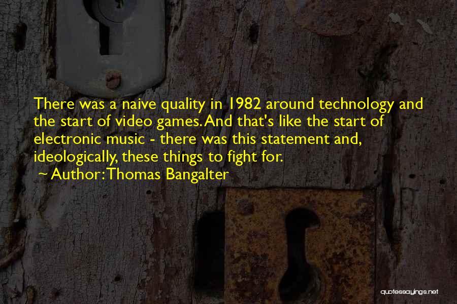 Thomas Bangalter Quotes 269008