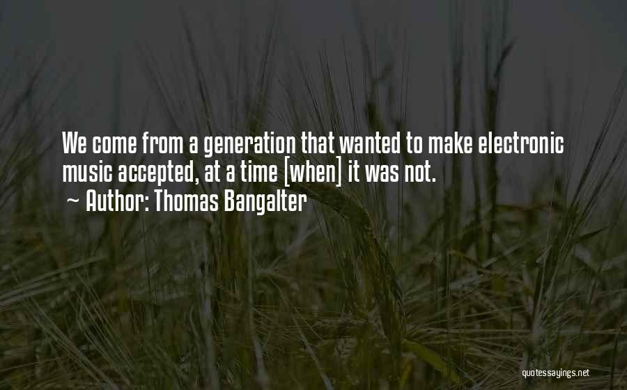 Thomas Bangalter Quotes 564919
