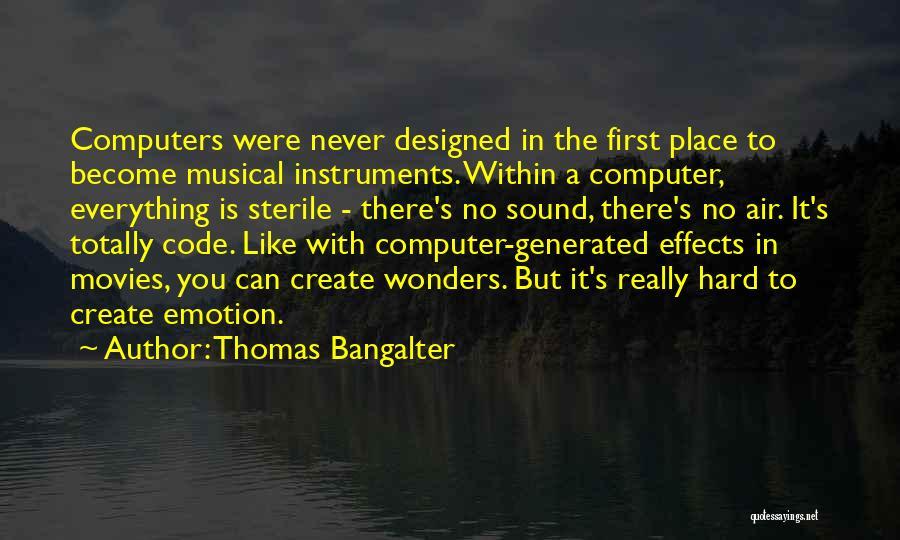 Thomas Bangalter Quotes 734584