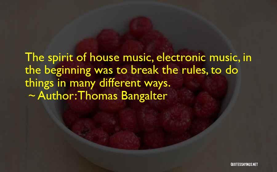 Thomas Bangalter Quotes 846940